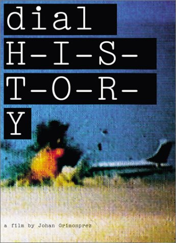 9783775712675: Dial H-I-S-T-O-R-Y - a Film by Johan Grimonprez (Hatje Cantz)