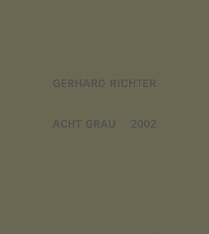 Gerhard Richter: Acht Grau: Benjamin Buchloh