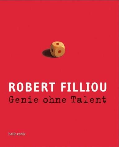 Genie ohne Talent. (3775712895) by Robert Filliou; Michel Collet; Philippe Cuenat; Nathalie Ergino