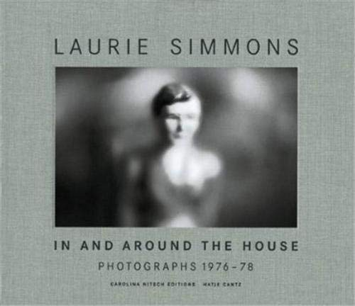 In and Around the House: Photographs 1976 - 78 (3775713522) by Laurie Simmons