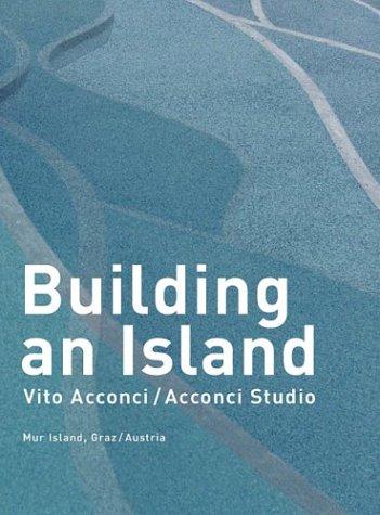 9783775713573: Vito Acconci: Building An Island