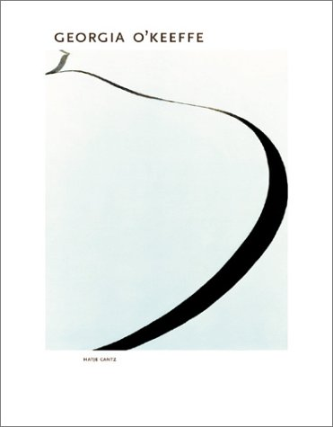 "Georgia O'Keeffe. [this catalogue accompanies the Exhibition ""Georgia O'Keeffe""..."