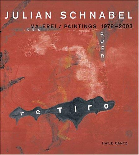 Julian Schnabel: Malerei/Paintings 1978-2003: Max Hollein; Ingrid