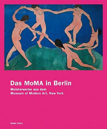 9783775713894: Das MoMA in Berlin: Meisterwerke aus dem Museum of Modern Art, New York