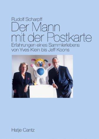 Der Mann mit der Postkarte. Erfahrungen eines: Rudolf Scharpff