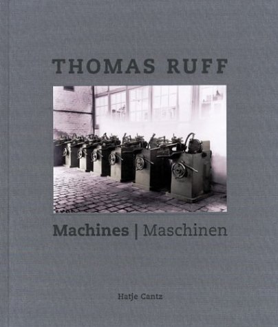 Thomas Ruff: Machines (German Edition): Flosdorff, Caroline, Stuber, Michael