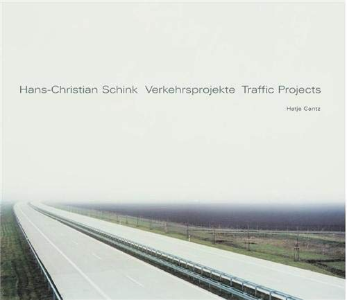 9783775714259: Hans-Christian Schink: Traffic Projects