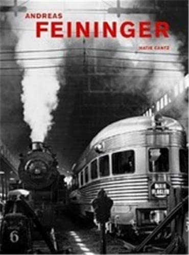 9783775714297: Andreas Feininger: That's Photography (Hatje Cantz)