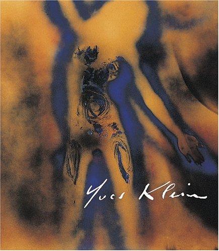 Yves Klein (9783775714471) by Nuit Banai; Frederic Migayrou; Jean-Michel Ribettes; Nicole Root; Olivier Berggruen