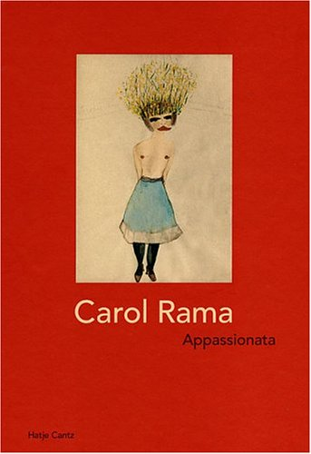 Carol Rama: Appassionata (English and German Edition) (3775714782) by Edoardo Sanguineti; Lea Vergine