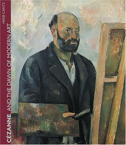 9783775714884: Cezanne And The Dawn Of Modern Art