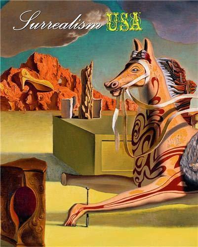 Surrealism USA: Dervaux, Isabelle
