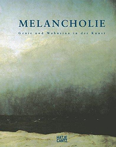 Melancholie: Genie und Wahnsinn in der Kunst.: Clair, Jean (Hsg)