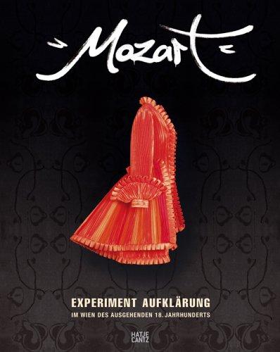 9783775716680: Mozart: Experiment Aufklärung im Wien des ausgehenden 18.Jahrhunderts