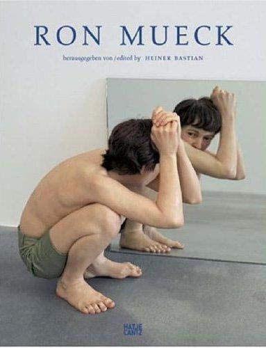 9783775717199: Ron Mueck: Catalogue raisonné (E/ G): Catalogue Raissone
