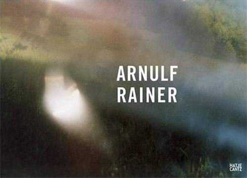 Arnulf Rainer : Neue Fotoarbeiten / New Photographs: Rainer, Arnulf / Fleck, Robert / ...