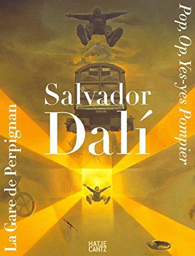 9783775717380: Salvador Dali. La gare de Perpignan: Pop, Op, Yes-Yes Pompier