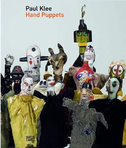 Paul Klee: Hand Puppets: Hopfengart, Christine; Okuda, Osamu