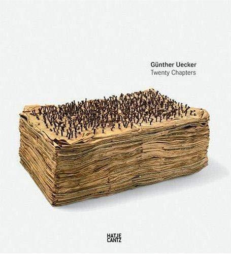 9783775717441: Gunther Uecker: Twenty Chapters