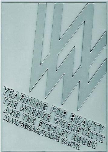 Yearning for Beauty: The Wiener Werkstätte and