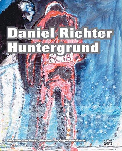 9783775718011: Daniel Richter: Huntergrund