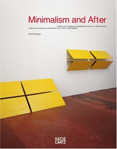 Minimalism and After: Traditions and Tendencies in: Renate Wiehager, Absalon,