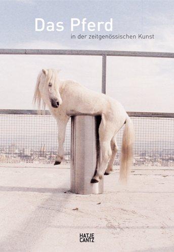 9783775718363: Das Pferd in Der Zeit-Genossischen /Allemand