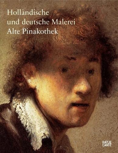 9783775718448: Hollandische Und Deutsche Malerei Alte Pinakothek /Allemand