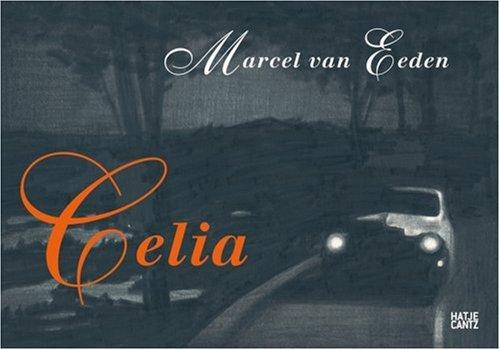 Marcel van Eeden: Celia: Berg, Stephan