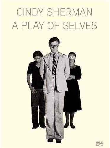 9783775719421: Cindy Sherman: A Play of Selves