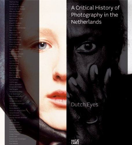 Dutch Eyes: A Critical History of Photography in the Netherlands (3775719504) by Bool, Flip; Boom, Mattie; Gierstberg, Frits