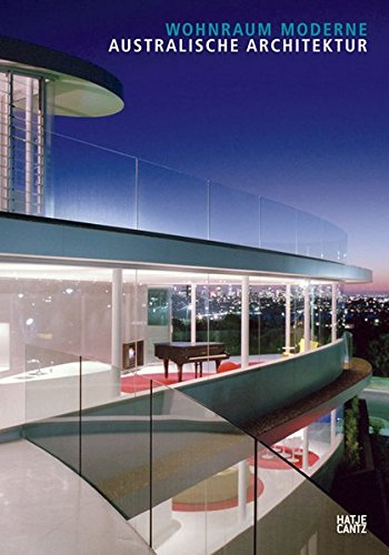9783775720045: Australische Architektur: Wohnraum Moderne