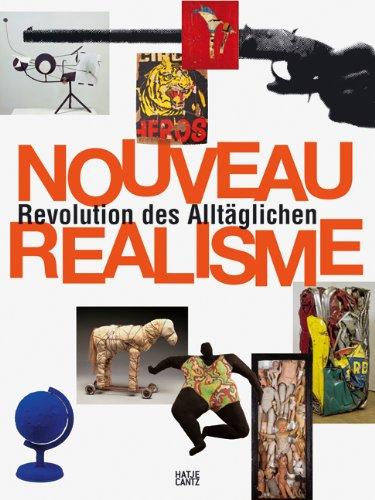Nouveau Réalisme. Revolution des Alltäglichen Cabañas, Kaira; .