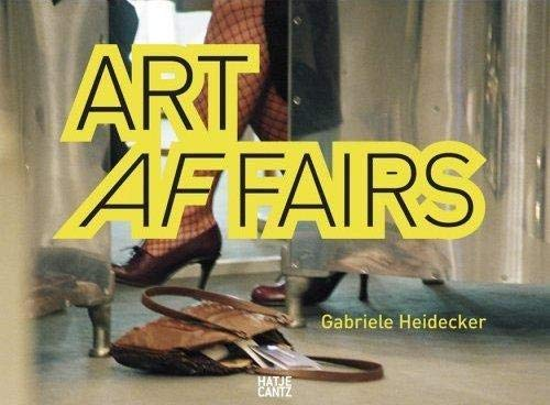 Gabriele Heidecker: Art Affairs: Ammann, Jean-Christophe, Munter,