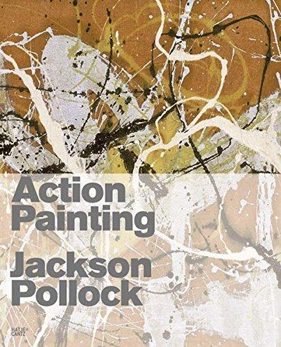 Action Painting: Jackson Pollock