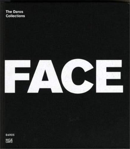 Face to Face: The Daros Collections: Alexander Alberro; Luis