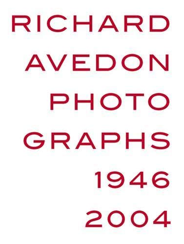 9783775721134: Richard Avedon: Photographs 1946-2004