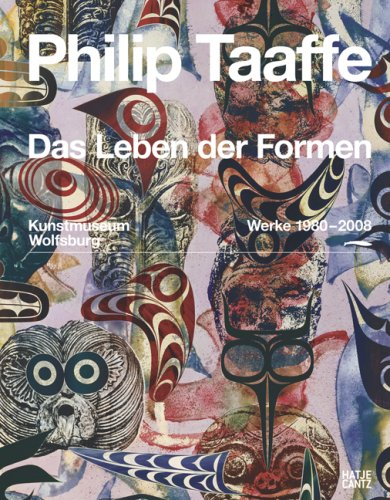 Philip Taaffe: The Life of Forms - Works 1980-2008 (3775721207) by Adams, Brook; Heymer, Kay; Bruderlin, Markus