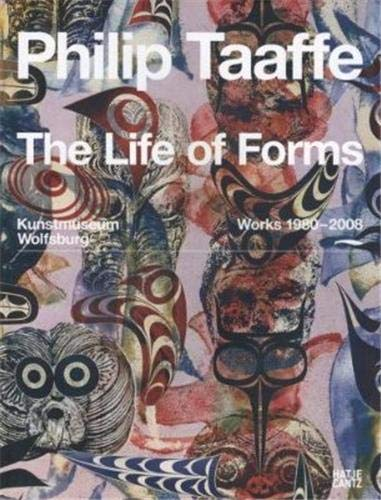Philip Taaffe: The Life  of Forms, Works 1980-2008 (3775721215) by Heymer, Kay; Adams, Brooks; Brüderlin, Markus