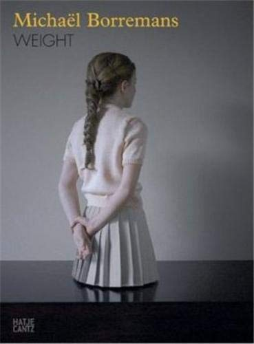 9783775721301: Michael Borremans: Weight