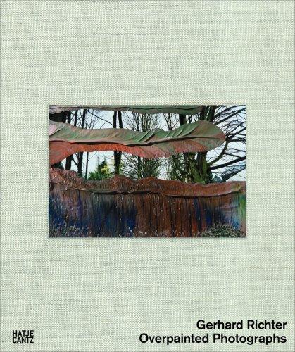 Gerhard Richter: Overpainted Photographs: Strau, Botho;Schneede, Uwe M.;Hustvedt, Siri;Strauss, ...