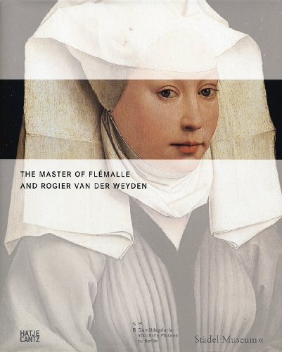 9783775722599: The Master of Flémalle and Rogier van der Weyden