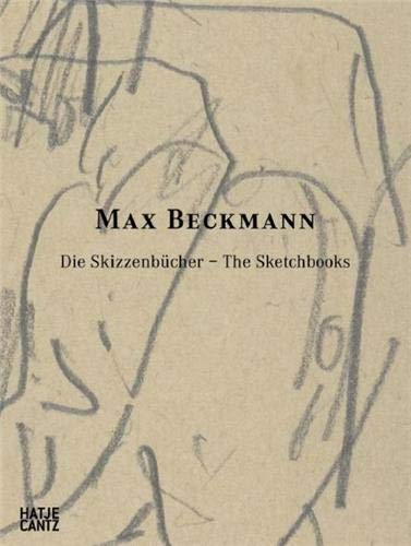 9783775722742: Max Beckmann: The Sketchbooks: Catalogue Raisonn�