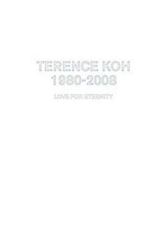 9783775723084: Terence Koh: 1980-2008: Love for Eternity