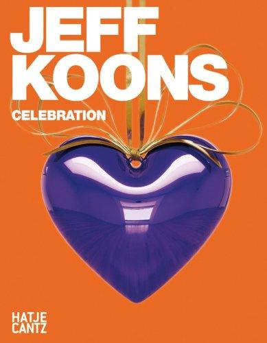 Jeff Koons: Celebration: Hüsch, Anette; Schuster, Peter-Klaus