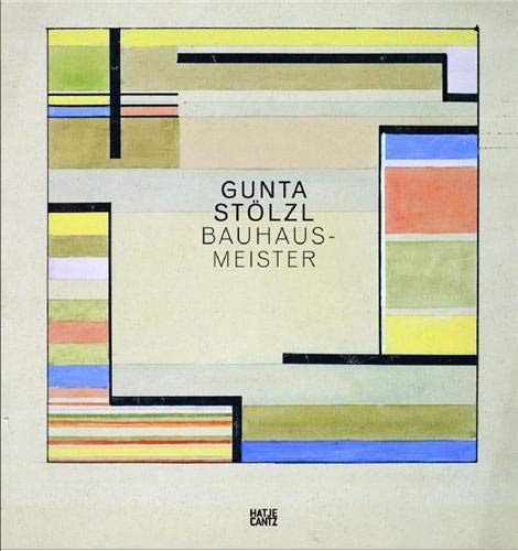 Gunta Stölzl: Bauhaus-Meister Bauhaus-Meister - Monika, Stadler, Yael Aloni und Monika Stadler