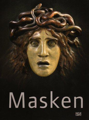 9783775723879: Masken: Metamorphosen des Gesichts von Rodin bis Picasso