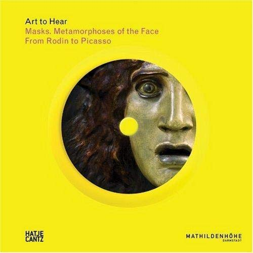 9783775724166: Masks: Metamorphoses of the Face - From Rodin to Picasso