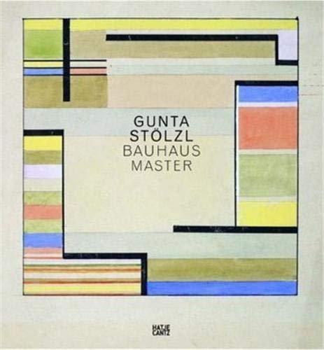 9783775724173: Gunta Stolzl Bauhaus Master /Anglais