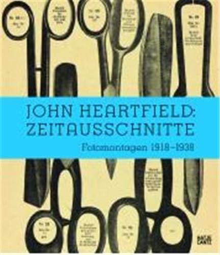 9783775724326: Zeitausschnitte. Fotomontagen 1918 - 1938. Reference - Catalogue. Ostfildern. Hatje Cantz. 2009. First edition. 4°. 175 (2) Seiten / pages + Abbildungen. Illustrations in color. Original wrappers. Gutes Exemplar !